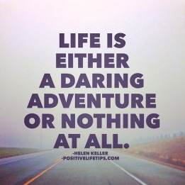 life-is-either-a-daring-adventure-or-nothing-31